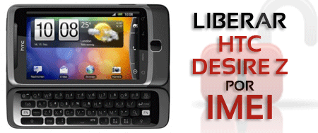 Liberar HTC DEsire Z
