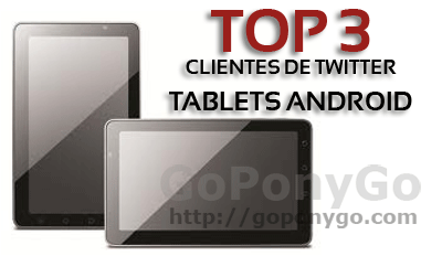 top-3-clientes-twitter-android-tablets