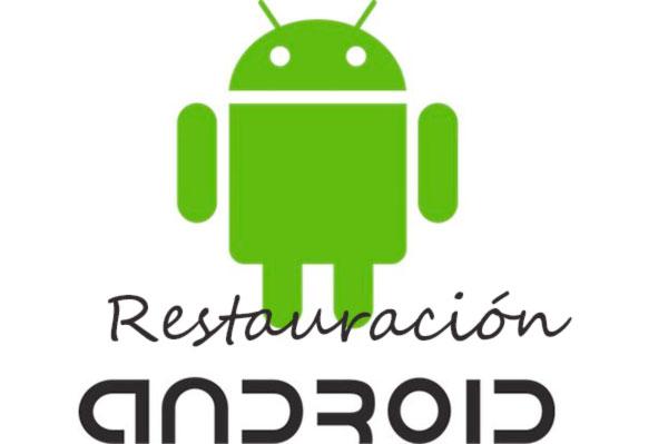 Cómo eliminar todos los archivos y restaurar de fábrica tu Android